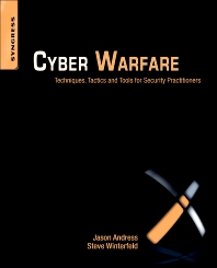 Cyber Warfare - 1st Edition - ISBN: 9781597496377, 9781597496384