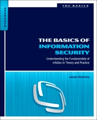 The Basics of Information Security, 1st Edition,Jason Andress,ISBN9781597496537