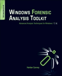 Windows Forensic Analysis Toolkit - 3rd Edition - ISBN: 9781597497275, 9781597497282