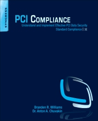 PCI Compliance, 3rd Edition,Branden Williams,Anton Chuvakin,ISBN9781597499484