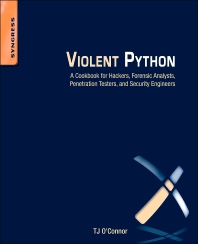 Violent Python, 1st Edition,TJ O'Connor,ISBN9781597499576