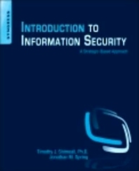 Introduction to Information Security, 1st Edition,Timothy Shimeall,Jonathan Spring,ISBN9781597499699
