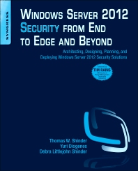 Cover image for Windows Server 2012 Security from End to Edge and Beyond