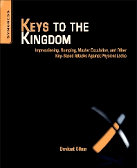 Keys to the Kingdom, 1st Edition,Deviant Ollam,ISBN9781597499835
