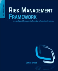 Risk Management Framework, 1st Edition,James Broad,ISBN9781597499958