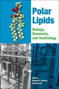 Polar Lipids, 1st Edition,Moghis Ahmad,Xuebing Xu,ISBN9781630670450