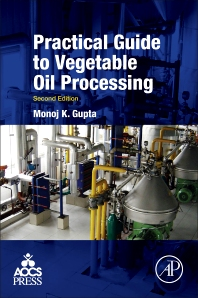 Practical Guide to Vegetable Oil Processing - 2nd Edition - ISBN: 9781630670504, 9781630670511