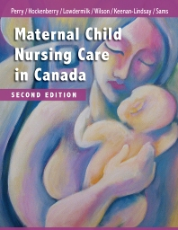 Maternal Child Nursing Care in Canada - 2nd Edition - ISBN: 9781771720366, 9781771720830