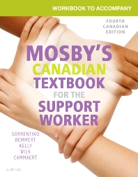 Workbook to Accompany Mosby's Canadian Textbook for the Support Worker - 4th Edition - ISBN: 9781771721271, 9781771721318