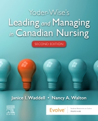 Yoder-Wise's Leading and Managing in Canadian Nursing - 2nd Edition - ISBN: 9781771721677, 9781771721868