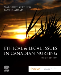Ethical & Legal Issues in Canadian Nursing - 4th Edition - ISBN: 9781771721776, 9781771721790