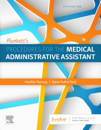 Plunkett's Procedures for the Medical Administrative Assistant - 5th Edition - ISBN: 9781771721967, 9781771721981