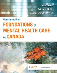 Cover image for Morrison-Valfre's Foundations of Mental Health Care in Canada, 1e