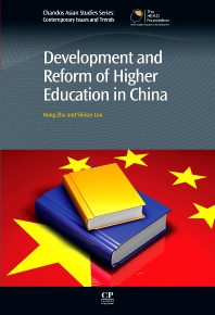 Development and Reform of Higher Education in China, 1st Edition,Hong Zhu,Shiyan Lou,ISBN9781780633596