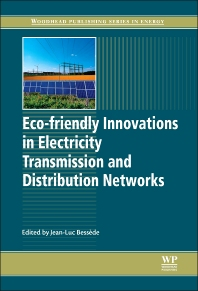 Cover image for Eco-friendly Innovations in Electricity Transmission and Distribution Networks