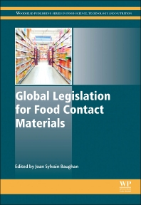 Global Legislation for Food Contact Materials - 1st Edition - ISBN: 9781782420149, 9781782420231