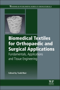 Cover image for Biomedical Textiles for Orthopaedic and Surgical Applications