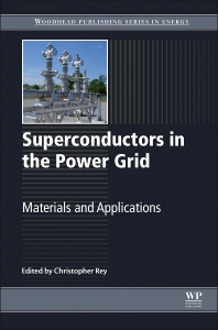 Superconductors in the Power Grid - 1st Edition - ISBN: 9781782420293, 9781782420378
