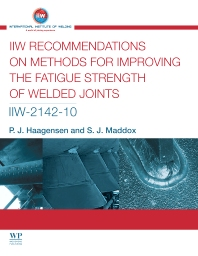 Cover image for IIW Recommendations On Methods for Improving the Fatigue Strength of Welded Joints