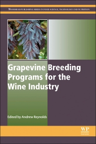 Grapevine Breeding Programs for the Wine Industry - 1st Edition - ISBN: 9781782420750, 9781782420804