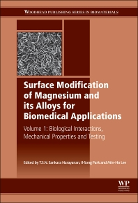 Surface Modification of Magnesium and its Alloys for Biomedical Applications - 1st Edition - ISBN: 9781782420774, 9781782420828