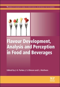 Cover image for Flavour Development, Analysis and Perception in Food and Beverages