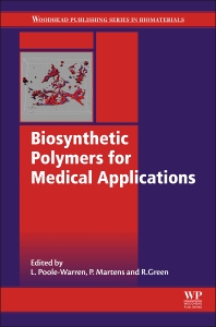 Cover image for Biosynthetic Polymers for Medical Applications