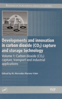 Developments and Innovation in Carbon Dioxide (CO2) Capture and Storage Technology - 1st Edition - ISBN: 9781782421320