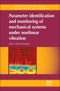 Cover image for Parameter Identification and Monitoring of Mechanical Systems Under Nonlinear Vibration