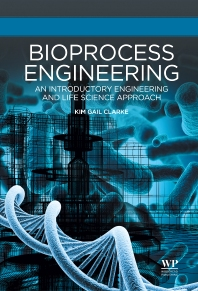 Bioprocess Engineering - 1st Edition - ISBN: 9781782421672, 9781782421689