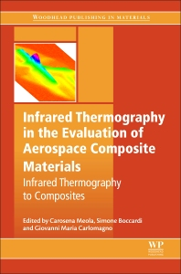 Cover image for Infrared Thermography in the Evaluation of Aerospace Composite Materials