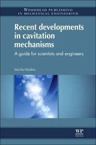 Recent Developments in Cavitation Mechanisms - 1st Edition - ISBN: 9781782421757, 9781782421764