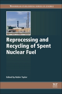 Cover image for Reprocessing and Recycling of Spent Nuclear Fuel