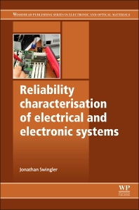 Reliability Characterisation of Electrical and Electronic Systems - 1st Edition - ISBN: 9781782422211, 9781782422259