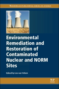 Cover image for Environmental Remediation and Restoration of Contaminated Nuclear and Norm Sites