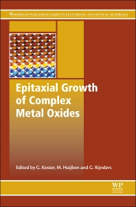 Epitaxial Growth of Complex Metal Oxides - 1st Edition - ISBN: 9781782422457, 9781782422556