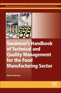 Cover image for Swainson's Handbook of Technical and Quality Management for the Food Manufacturing Sector