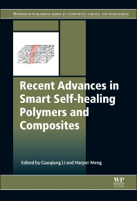 Cover image for Recent Advances in Smart Self-healing Polymers and Composites