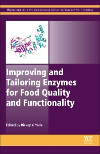 Cover image for Improving and Tailoring Enzymes for Food Quality and Functionality