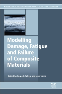 Cover image for Modeling Damage, Fatigue and Failure of Composite Materials