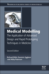 Medical Modelling - 2nd Edition - ISBN: 9781782423003, 9781782423133