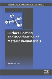 Surface Coating and Modification of Metallic Biomaterials - 1st Edition - ISBN: 9781782423034, 9781782423164