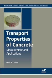 Transport Properties of Concrete - 1st Edition - ISBN: 9780081014219, 9781782423195