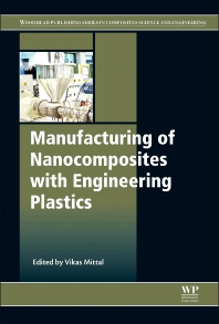 Cover image for Manufacturing of Nanocomposites with Engineering Plastics