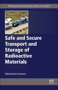 Cover image for Safe and Secure Transport and Storage of Radioactive Materials