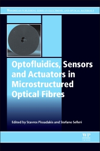 Cover image for Optofluidics, Sensors and Actuators in Microstructured Optical Fibers