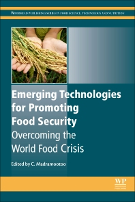 Emerging Technologies for Promoting Food Security - 1st Edition - ISBN: 9781782423355, 9781782423539