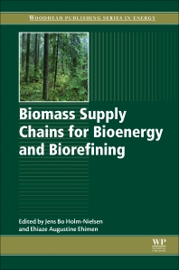 Cover image for Biomass Supply Chains for Bioenergy and Biorefining