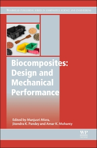 Biocomposites: Design and Mechanical Performance - 1st Edition - ISBN: 9781782423737, 9781782423942
