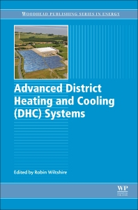 Advanced District Heating and Cooling (DHC) Systems - 1st Edition - ISBN: 9781782423744, 9781782423959